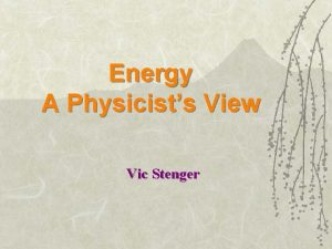 Energy A Physicists View Vic Stenger Substance Duality