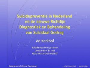 Sucidepreventie in Nederland en de nieuwe Richtlijn Diagnostiek