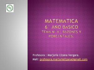 Profesora Marjorie Lizana Vergara Mail profesora marjorielizanagmail com