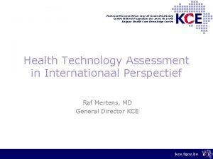Federaal Kenniscentrum voor de Gezondheidszorg Centre fdral dexpertise
