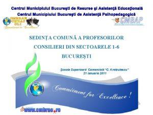 Centrul Municipiului Bucureti de Resurse i Asisten Educaional