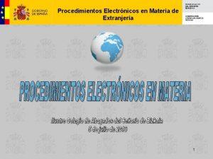 Procedimientos Electrnicos en Materia de Extranjera 1 Procedimientos