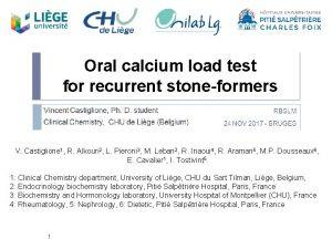 Oral calcium load test for recurrent stoneformers V