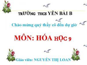 TRNG THCS YN BI B Cho mng qu