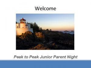 Welcome Peak to Peak Junior Parent Night Parent