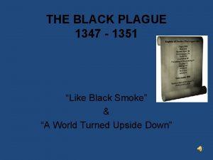 THE BLACK PLAGUE 1347 1351 Like Black Smoke
