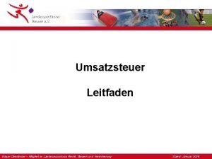 Umsatzsteuer Leitfaden Edgar Oberlnder Mitglied im Landesausschuss Recht