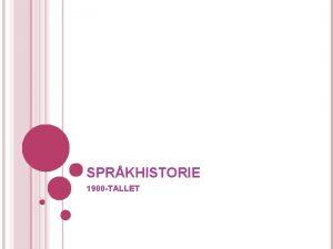 SPRKHISTORIE 1900 TALLET HVA HAR SKJEDD FR DETTE