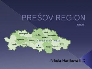 PREOV REGION Nature Nikola Hanikov II D NATURE