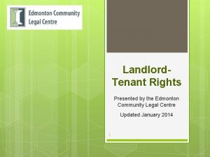 Landlord Tenant Rights Presented by the Edmonton Community