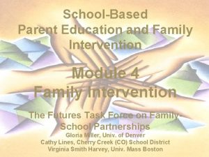 SchoolBased Parent Education and Family Intervention Module 4