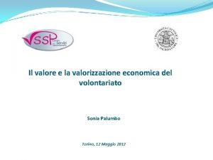 Il valore e la valorizzazione economica del volontariato