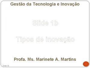 Gesto da Tecnologia e Inovao Slide 1 b