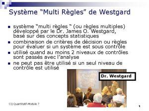 Systme Multi Rgles de Westgard n n systme