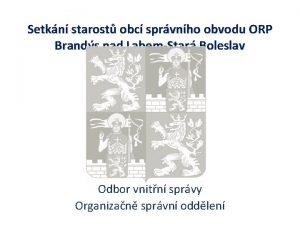 Setkn starost obc sprvnho obvodu ORP Brands nad