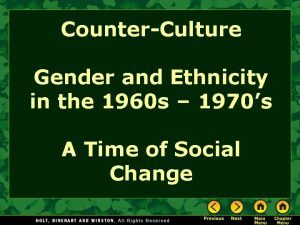 CounterCulture Gender and Ethnicity in the 1960 s