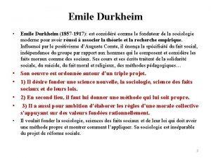 Emile Durkheim Emile Durkheim 1857 1917 est considr