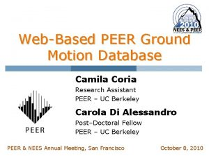 WebBased PEER Ground Motion Database Camila Coria Research