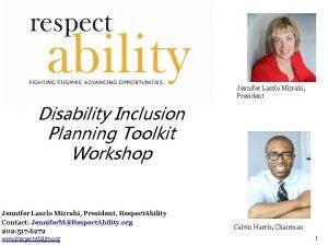 Jennifer Laszlo Mizrahi President Disability Inclusion Planning Toolkit