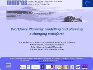 Workforce Planning modelling and planning a changing workforce