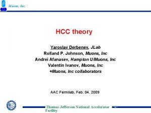 Muons Inc HCC theory Yaroslav Derbenev JLab Rolland