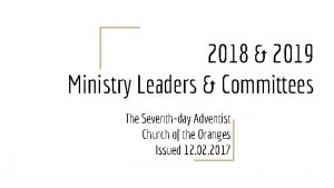 2018 2019 Ministry Leaders Committees The Seventhday Adventist