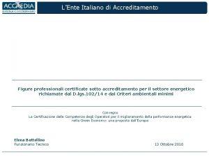 LEnte Italiano di Accreditamento Figure professionali certificate sotto