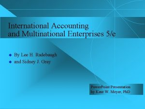 International Accounting and Multinational Enterprises 5e u u