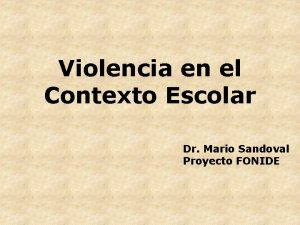 Violencia en el Contexto Escolar Dr Mario Sandoval