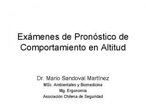 Exmenes de Pronstico de Comportamiento en Altitud Dr