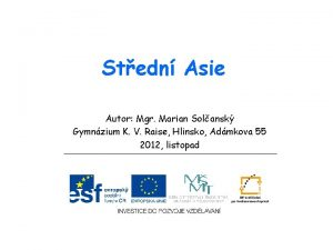 Stedn Asie Autor Mgr Marian Solansk Gymnzium K