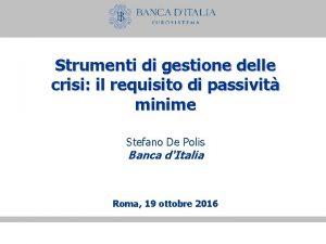 Strumenti di gestione delle crisi il requisito di