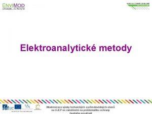 Elektroanalytick metody Modernizace vuky technickch a prodovdnch obor