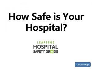 How Safe is Your Hospital Company logo Hospital