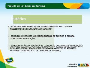 Projeto de Lei Geral do Turismo Histrico 10102003