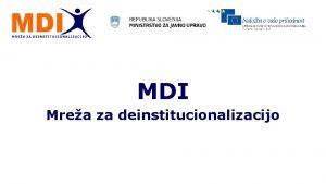 MDI Mrea za deinstitucionalizacijo YHD Drutvo za teorijo