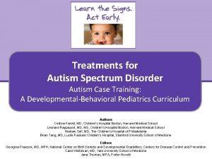 Treatments for Autism Spectrum Disorder Autism Case Training