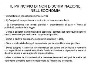 IL PRINCIPIO DI NON DISCRIMINAZIONE NELLECONOMIA Competizione per