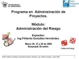 Programa en Administracin de Proyectos Mdulo Administracin del