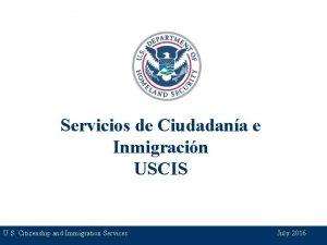Servicios de Ciudadana e Inmigracin USCIS U S