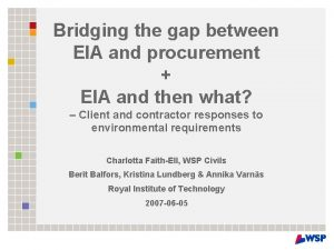 Bridging the gap between EIA and procurement EIA