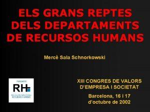 ELS GRANS REPTES DELS DEPARTAMENTS DE RECURSOS HUMANS
