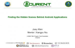 Finding the Hidden Scenes Behind Android Applications Joey