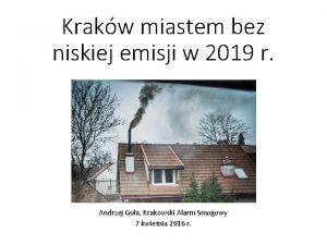 Krakw miastem bez niskiej emisji w 2019 r