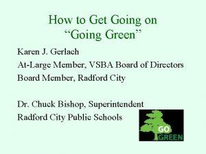 How to Get Going on Going Green Karen