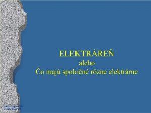 Paed Dr Jozef Beuka jbenuskanextra sk Elektrrne zdroje