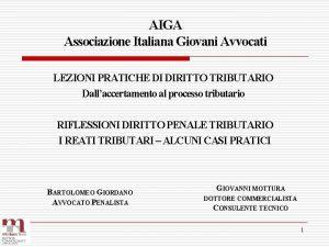 AIGA Associazione Italiana Giovani Avvocati LEZIONI PRATICHE DI