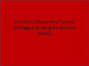 Chinese Culinary Arts Cuisine Zhnggu de pngrn ysh