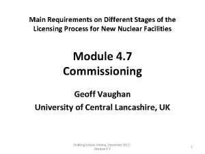 Main Requirements on Different Stages of the Licensing