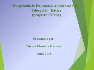 Integrando la Educacin Ambiental a la Educacin Bsica